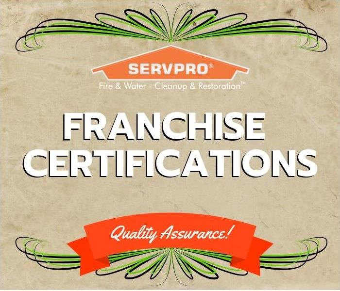 Why SERVPRO Franchise Certifications