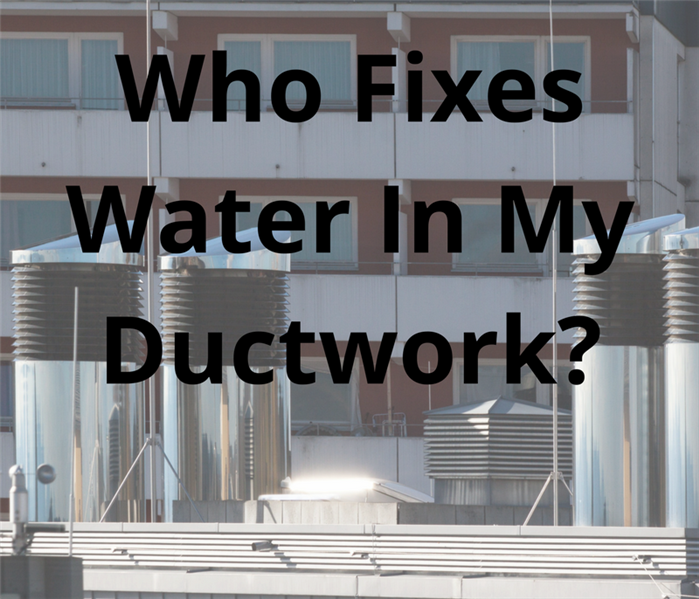 Water Damage Who Fixes Water In My Ductwork?