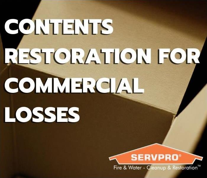 Why SERVPRO Contents Restoration for Commercial Loss