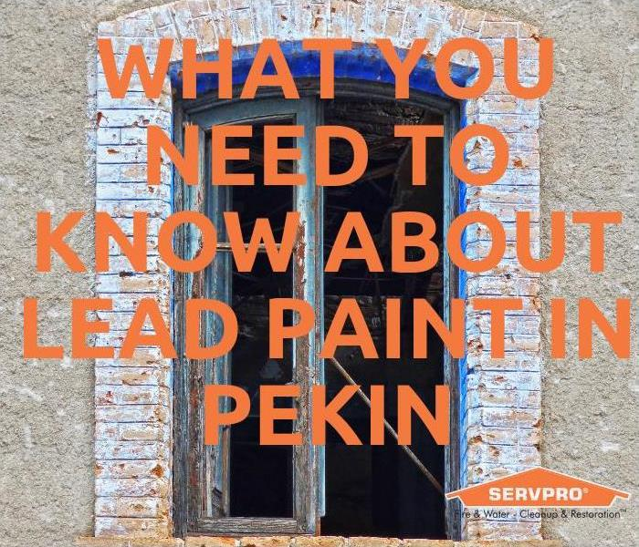 Biohazard What you need to know about LEAD PAINT in Pekin